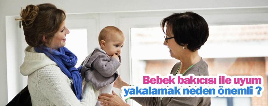 Bebek bakıcısı ile uyum yakalamak neden önemli ?
