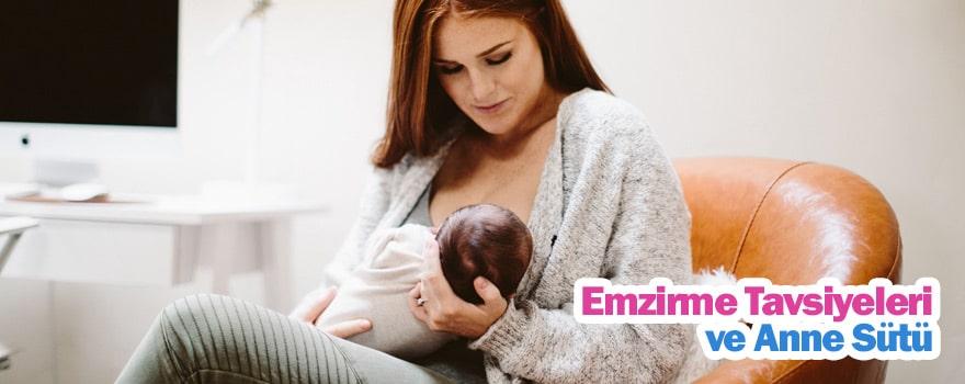 Emzirme Tavsiyeleri ve Anne Sütü