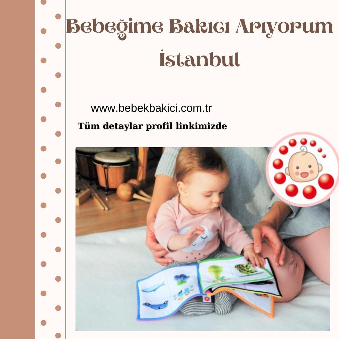 Bebeğime Bakıcı Arıyorum İstanbul
