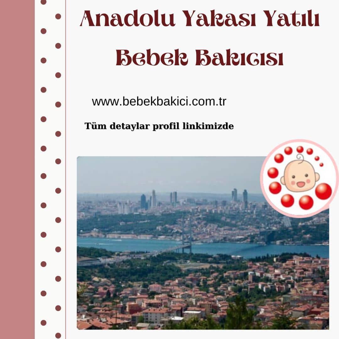Anadolu Yakası Yatılı Bebek Bakıcısı